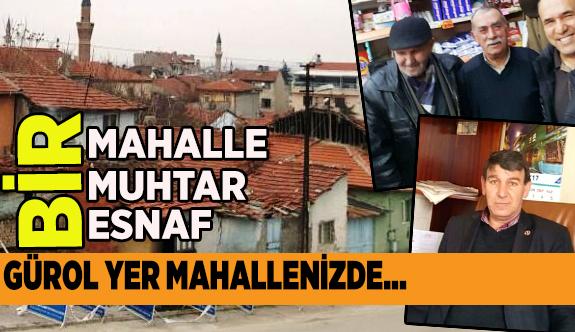 'BİR MAHALLE, BİR MUHTAR, BİR ESNAF'