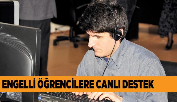EĞİTİMDE ENGELLER AŞILIYOR