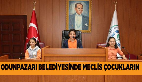 ODUNPAZARI BELEDİYESİ'NDE MECLİS ÇOCUKLARA EMANET