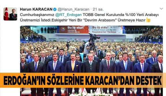 ERDOĞAN'IN SÖZLERİNE KARACAN'DAN DESTEK