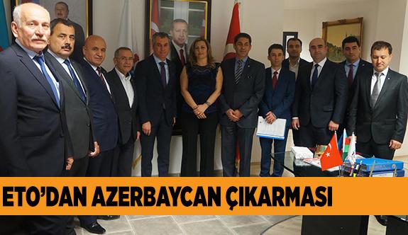 ESKİŞEHİR EKONOMİSİNİN KALBİ AZERBAYCAN'DA ATTI