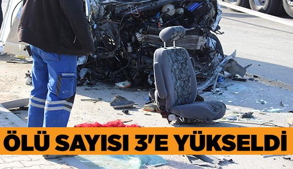 ESKİŞEHİR'DEKİ TRAFİK KAZASINDA ÖLENLERİN SAYISI 3'E YÜKSELDİ