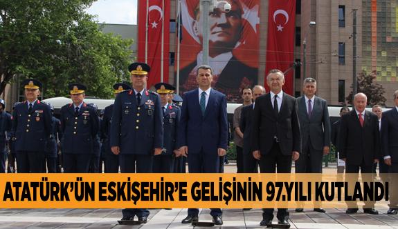 Atatürk'ün Eskişehir'e gelişinin 97.yılı kutlandı