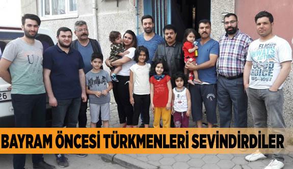 Bayram öncesi Türkmenleri sevindirdiler