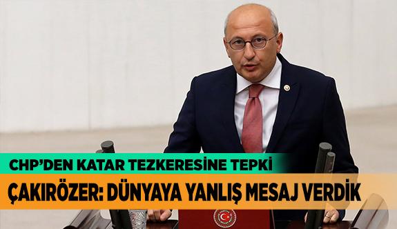 """ÇAKIRÖZER: DÜNYAYA YANLIŞ MESAJ VERDİK"""""""