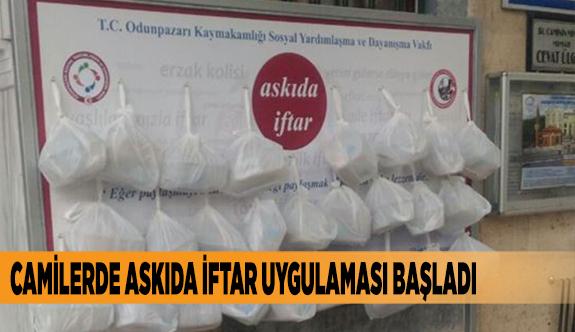 CAMİLERDE ASKIDA İFTAR UYGULAMASI BAŞLADI