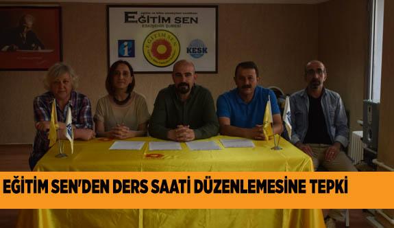 EĞİTİM SEN'DEN DERS SAATİ DÜZENLEMESİNE TEPKİ