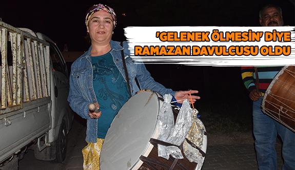 'GELENEK ÖLMESİN' DİYE RAMAZAN DAVULCUSU OLDU
