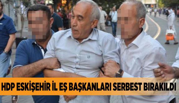 HDP ESKİŞEHİR İL EŞ BAŞKANLARI SERBEST BIRAKILDI