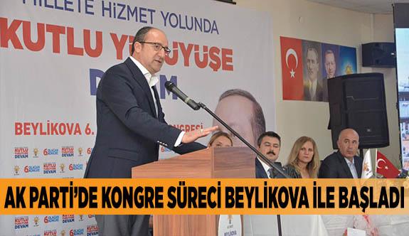 AK PARTİ'DE KONGRE SÜRECİ BEYLİKOVA İLE BAŞLADI
