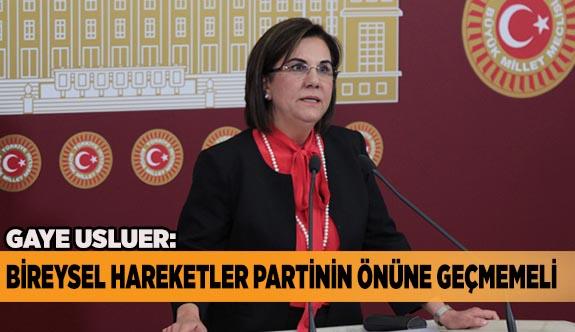 """""""BİREYSEL HAREKETLER PARTİNİN ÖNÜNE GEÇMEMELİ"""""""