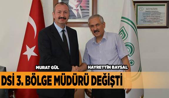 Hayrettin Baysal gitti, Murat Gül geldi