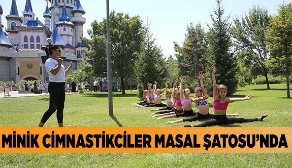 MİNİK CİMNASTİKCİLER MASAL ŞATOSU'NDA