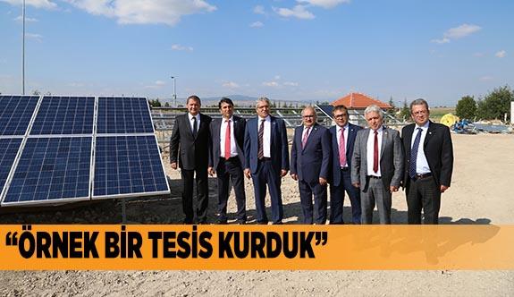 """""""ÖRNEK BİR TESİS KURDUK"""""""