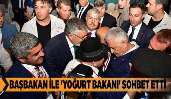 BAŞBAKAN İLE 'YOĞURT BAKANI' SOHBET ETTİ