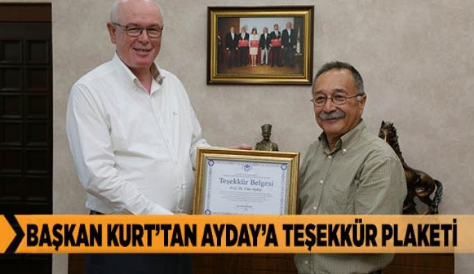 Başkan Kurt'tan Ayday'a teşekkür plaketi