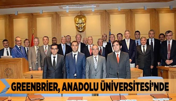 DÜNYACA ÜNLÜ LOJİSTİK FİRMASI GREENBRİER, ANADOLU ÜNİVERSİTESİNDE