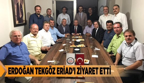 ERDOĞAN TEKGÖZ ERİAD'I ZİYARET ETTİ