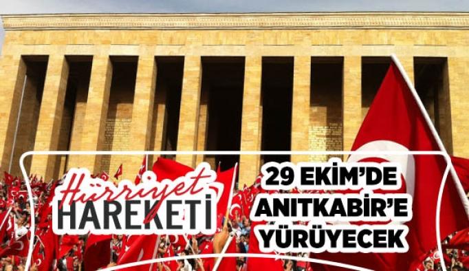 Hürriyet Hareketi, 29 Ekim'de Cumhuriyet için yürüyecek