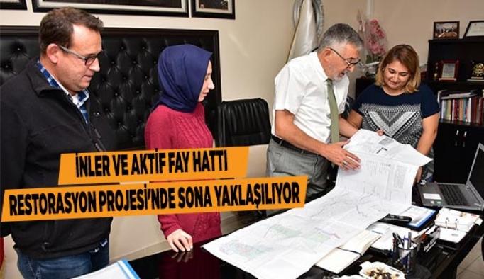 İNLER VE AKTİF FAY HATTI RESTORASYON PROJESİ'NDE SONA YAKLAŞILIYOR