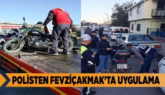 POLİSTEN FEVZİÇAKMAK'TA UYGULAMA