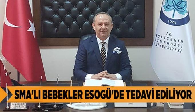 SMA'LI BEBEKLER ESOGÜ'DE TEDAVİ EDİLİYOR