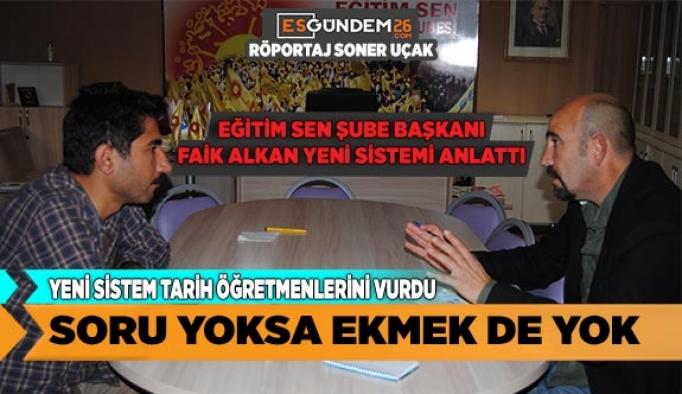 SORU YOKSA EKMEK DE YOK