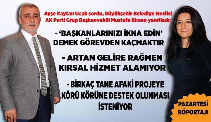 """BİRSEN: """"MECLİS KARARLARININ YÜZDE 95'İ İTTİFAKLA GEÇMİŞ"""""""