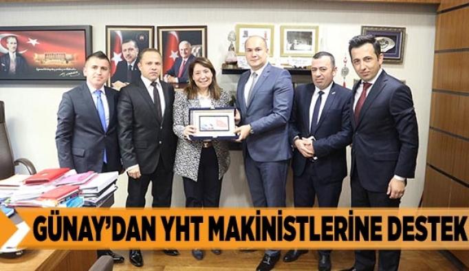GÜNAY'DAN YHT MAKİNİSTLERİNE DESTEK