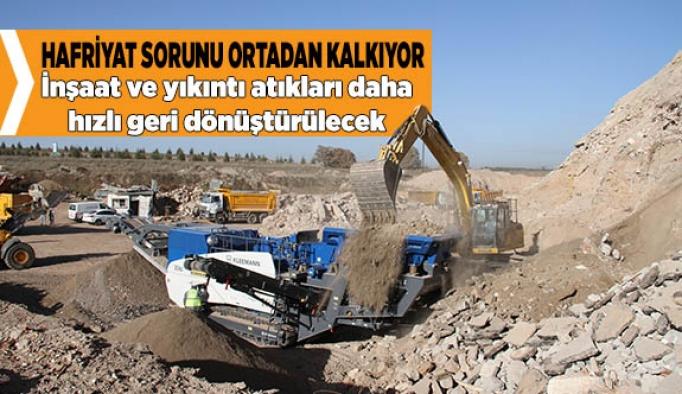 İnşaat ve yıkıntı atıkları daha hızlı geri dönüştürülecek