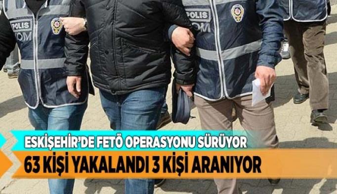 ESKİŞEHİR'DE FETÖ OPERASYONU SÜRÜYOR