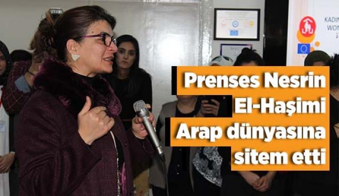 Prenses Nesrin El-Haşimi Arap dünyasına veryansın etti