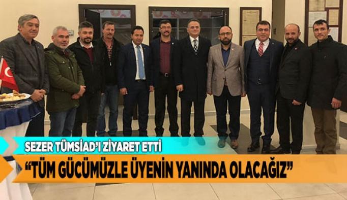 """AYHAN SEZER """"HEDEFİMİZ ÜYELERİMİZİ BÜYÜTMEK"""""""