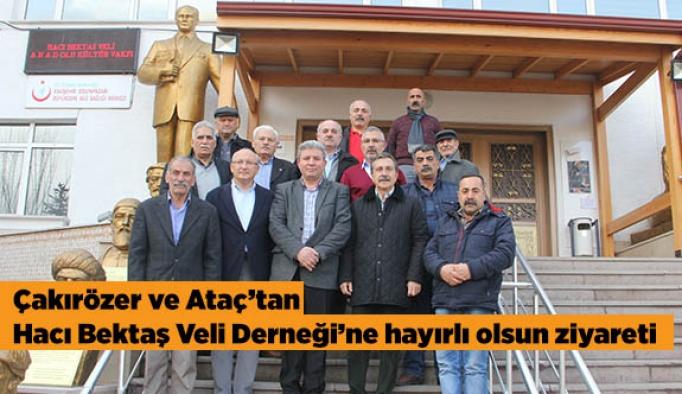 Çakırözer ve Ataç'tan Hacı Bektaş Veli Derneği'ne hayırlı olsun ziyareti