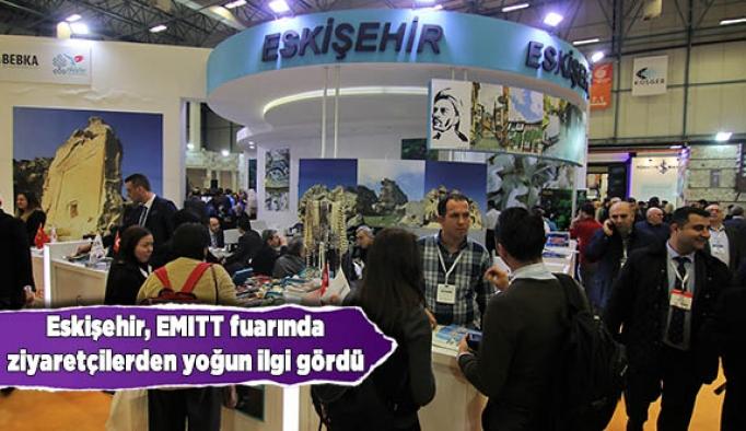 Eskişehir standı EMITT fuarında ziyaretçilerden yoğun ilgi gördü