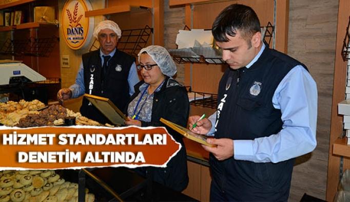 HİZMET STANDARTLARI DENETİM ALTINDA