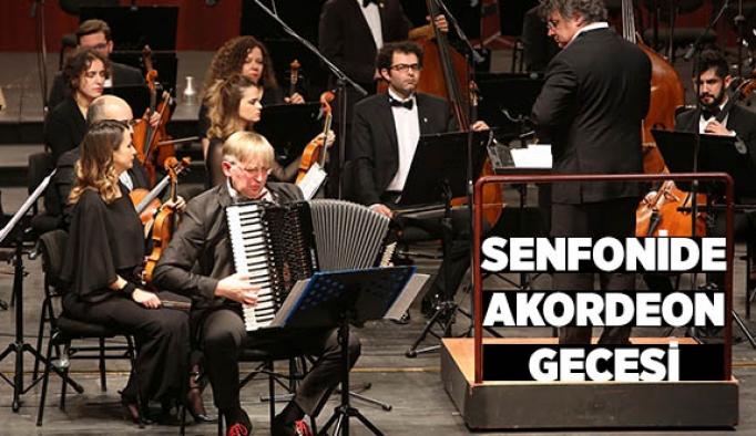 SENFONİDE AKORDEON GECESİ