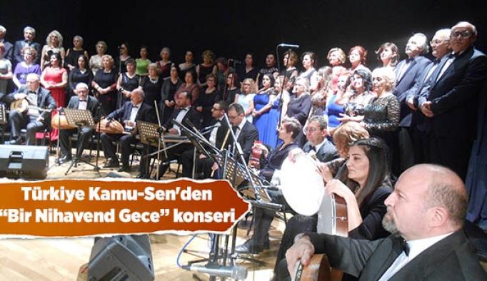 Türkiye Kamu-Sen'den ''Bir Nihavend Gece'' konseri