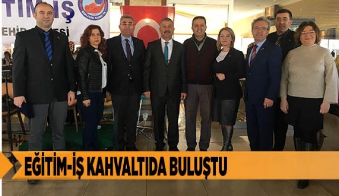 EĞİTİM-İŞ KAHVALTIDA BULUŞTU