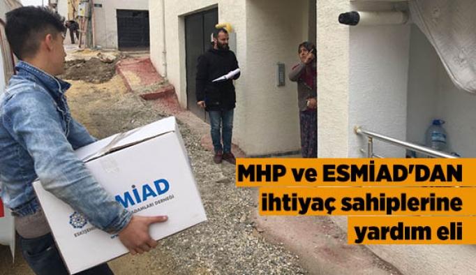 MHP ve ESMİAD'DAN ihtiyaç sahiplerine yardım eli