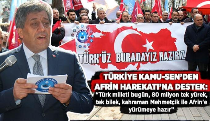 Türkiye Kamu Sen'den Afrin Harekatı'na destek