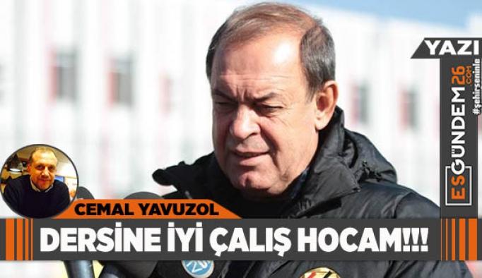 DERSİNE İYİ ÇALIŞ HOCAM !!!