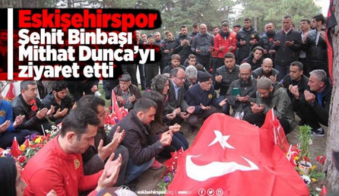 Eskişehirspor Şehit Binbaşı Mithat Dunca'yı ziyaret etti