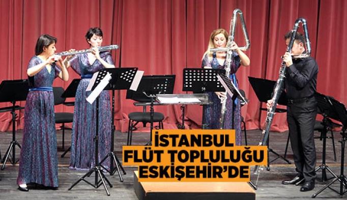 İSTANBUL FLÜT TOPLULUĞU ESKİŞEHİR'DE