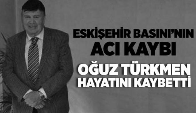 Oğuz Türkmen hayatını kaybetti