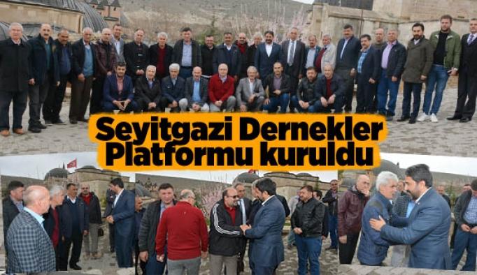 Seyitgazi Dernekler Platformu kuruldu