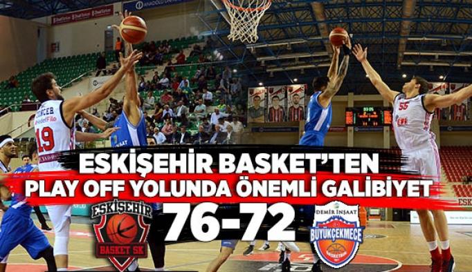 Eskişehir Basket: 76 - Demir İnşaat Büyükçekmece: 72
