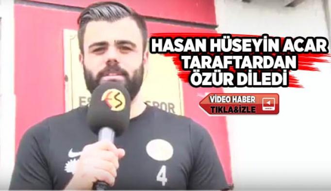 Hasan Hüseyin Acar özür diledi