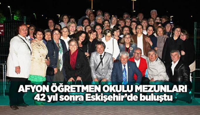 Afyon Öğretmen Okulu mezunları 42 yıl sonra Eskişehir'de buluştu