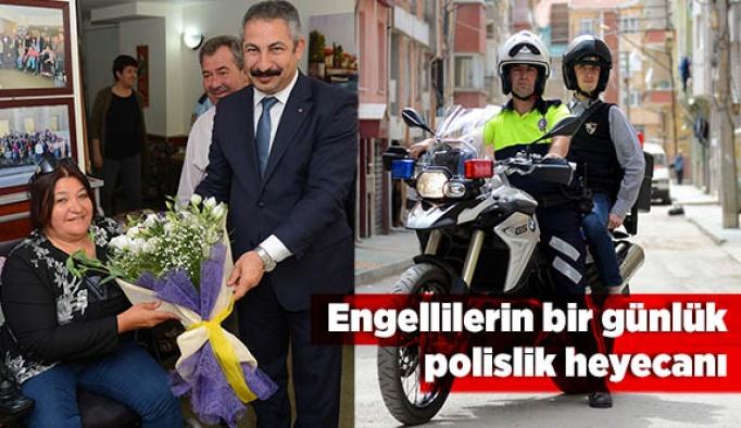 Engellilerin bir günlük polislik heyecanı